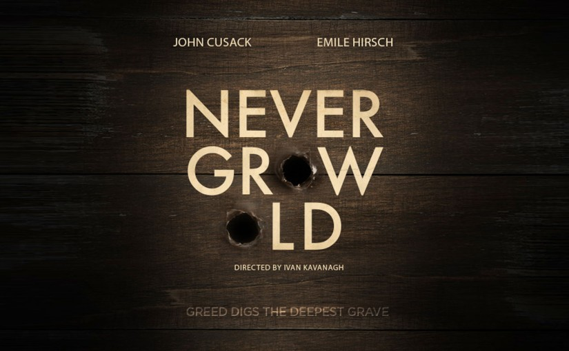 "Saban Films Acquires Western Thriller ""Never Grow Old"" Starring John Cusack and Emile Hirsch"